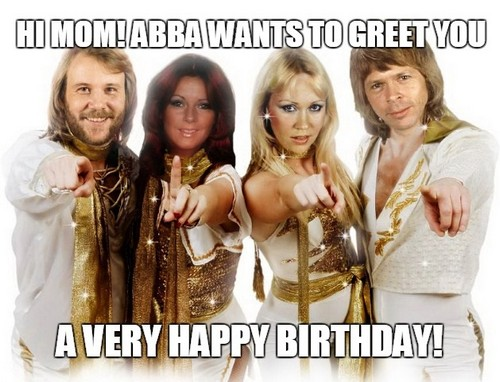 abba_happy_birthday_mom_meme1