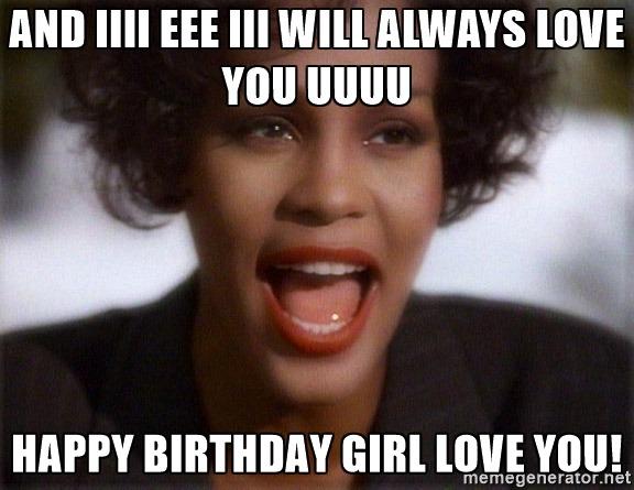 happy-birthday-girl-love-you-meme