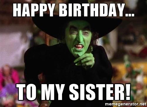 happy-birthday-to-my-sister-meme