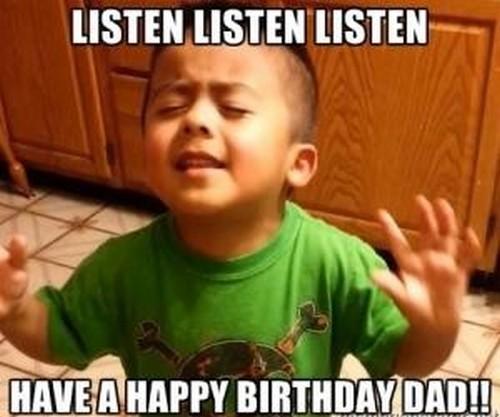 listen_kid_happy_birthday_dad_meme