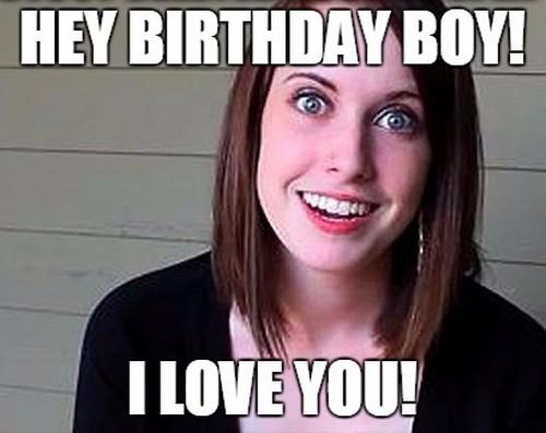 overly_attached_girlfriend_boyfriend_birthday_meme2
