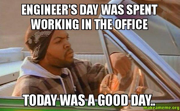 engineer-day=best-meme